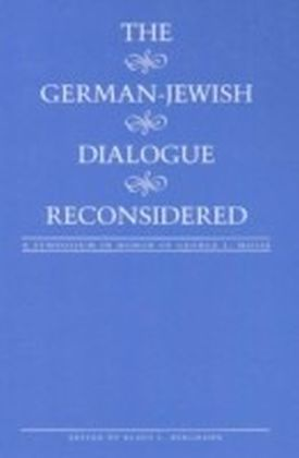 German-Jewish Dialogue Reconsidered