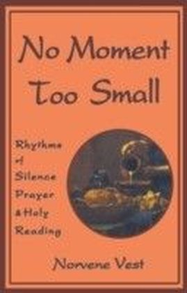 No Moment Too Small