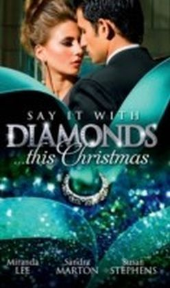 Say it with Diamonds...this Christmas (Mills & Boon M&B)