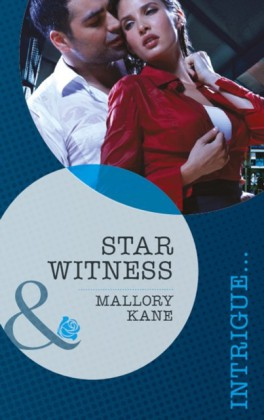 Star Witness (Mills & Boon Intrigue) (The Delancey Dynasty - Book 5)