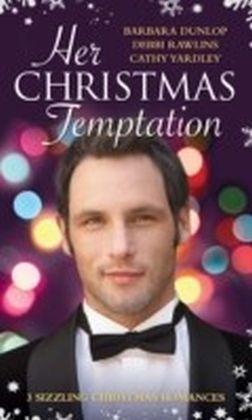 Her Christmas Temptation (Mills & Boon M&B)