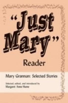 """""""Just Mary"""" Reader"""