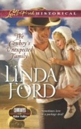 Cowboy's Unexpected Family (Mills & Boon Love Inspired Historical) (Cowboys of Eden Valley - Book 2)