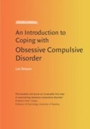 Introduction to Coping with Obsessive Compulsive Disorder