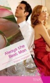 Always the Best Man (Mills & Boon RIVA)