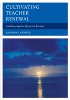 Cultivating Teacher Renewal