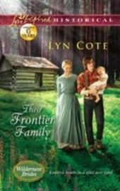 Their Frontier Family (Mills & Boon Love Inspired Historical) (Wilderness Brides - Book 1)