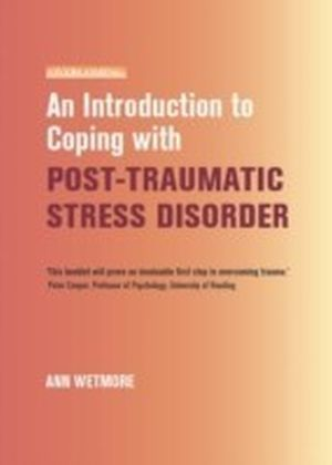 Introduction to Coping with Post-Traumatic Stress