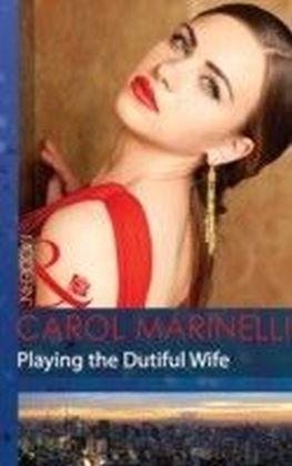 Playing the Dutiful Wife