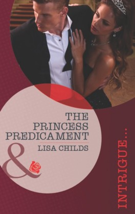 Princess Predicament (Mills & Boon Intrigue) (Royal Bodyguards - Book 2)