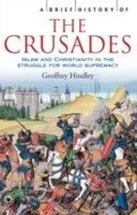 Brief History of the Crusades