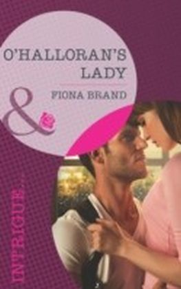 O'Halloran's Lady (Mills & Boon Intrigue)