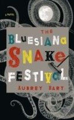Bluesiana Snake Festival
