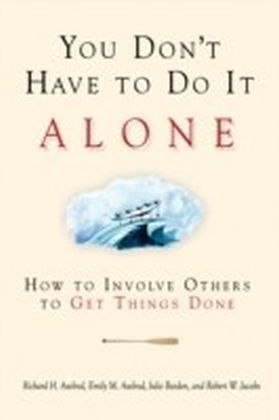 You Don't Have to Do It Alone