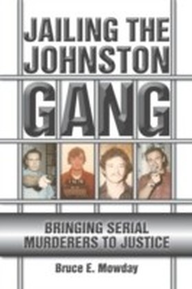 Jailing the Johnston Gang
