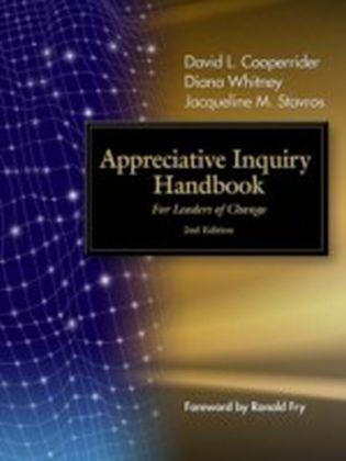 Appreciative Inquiry Handbook