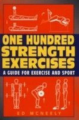One Hundred Strength Exercises