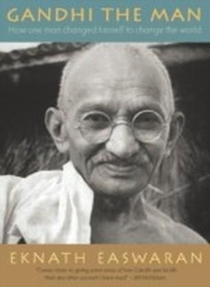 Gandhi the Man