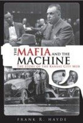 Mafia and the Machine