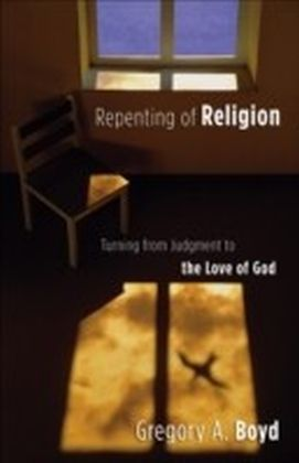 Repenting of Religion