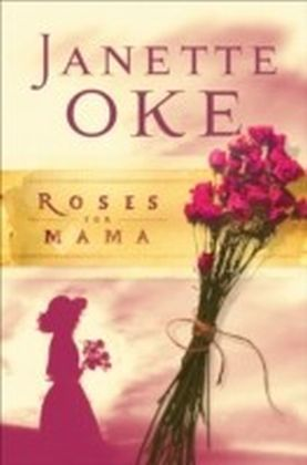Roses for Mama