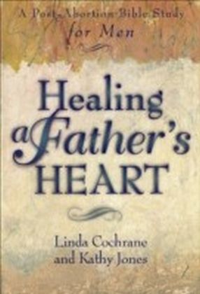 Healing a Father's Heart