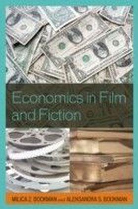 Economics in Film and Fiction