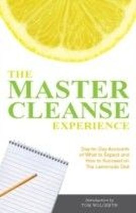 Master Cleanse Experience