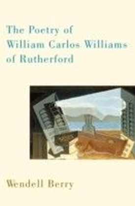 Poetry of William Carlos Williams of Rutherford