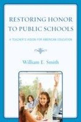 Restoring Honor to Public Schools