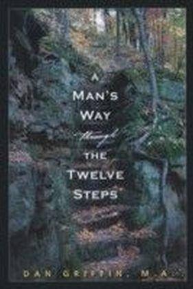 Man's Way through the Twelve Steps