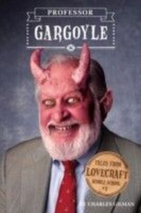 Tales from Lovecraft Middle School - Professor Gargoyle