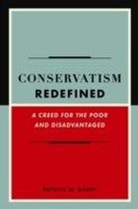 Conservatism Redefined