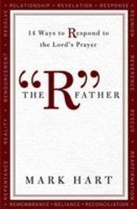 """""""R"""" Father"""