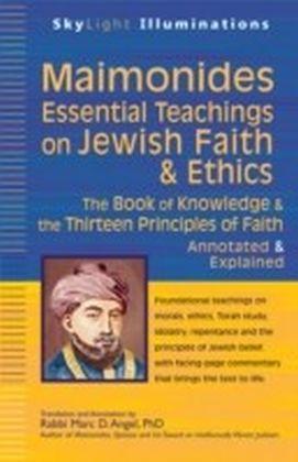 Maimonides-Essential Teachings On Jewish Faith & Ethics