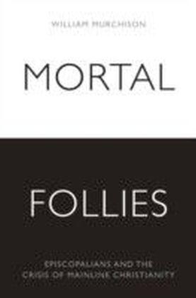 Mortal Follies
