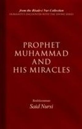 Prophet Muhammad And His Miracles