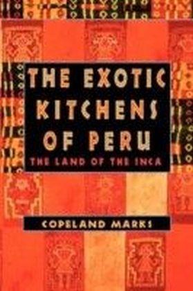 Exotic Kitchens of Peru
