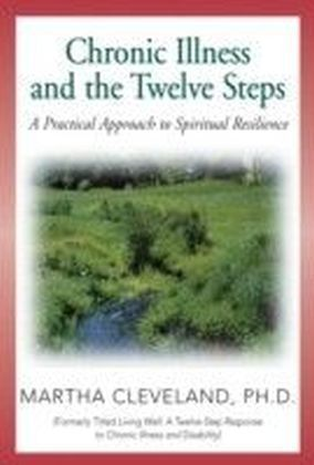 Chronic Illness and the Twelve Steps