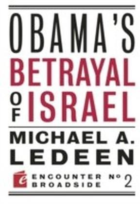 Obama's Betrayal of Israel