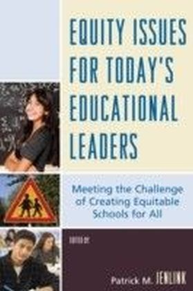 Equity Issues for Today's Educational Leaders