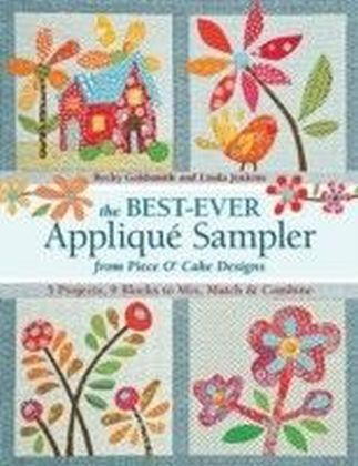 Best-Ever Applique Sampler from Piece O'Cake Designs