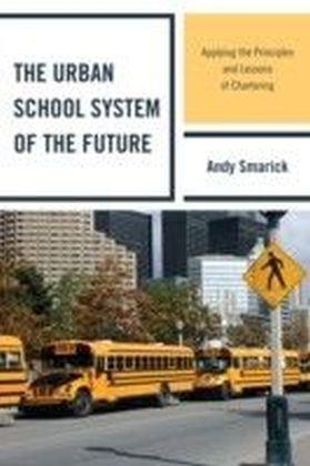 Urban School System of the Future