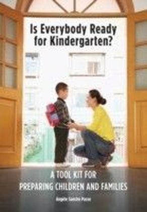 Is Everybody Ready for Kindergarten?