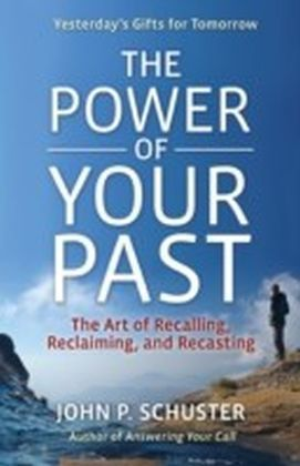 Power of Your Past