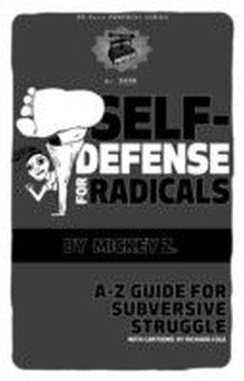 Self Defense for Radicals