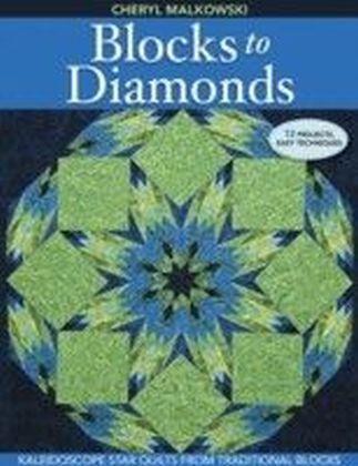 Blocks to Diamonds