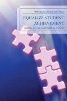 Equalize Student Achievement