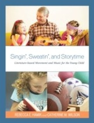 Singin', Sweatin', and Storytime