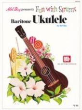 Fun with Strums - Baritone Ukulele